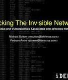 HACKING THE INVISIBLE NETWORK: INSECURITIES IN 802.11x