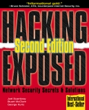 HACKING EXPOSED: NETWORK SECURITY SECRETS & SOLUTIONS SECOND EDITION