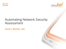 Automating Network Security  Assessment: NW2011 BRKSEC-1065