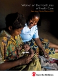 Women on the Front Lines  of Health Care: State of the World's Mothers 2010