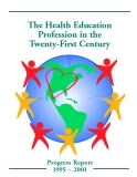 The Health Education Profession in the Twenty-First Century