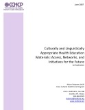 Culturally and Linguistically Appropriate Health Education Materials: Access, Networks, and Initiatives for the Future