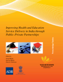 Improving Health and Education  Service Delivery in India through  Public–Private Partnerships