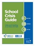 School Crisis Guide: Help and Healing in a Time of Crisis