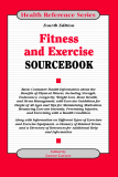 Fitness and Exercise Sourcebook - Fourth Edition