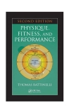 Physique, Fitness, and Performance - Second Edition