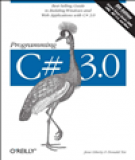 O'reilly programming c sharp 3 0