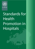 STANDARDS FOR HEALTH PROMOTION IN HOSPITALS