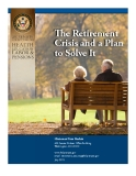 The Retirement  Crisis and a Plan  to Solve It
