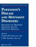PARKINSON'S DISEASE AND MOVEMENT DISORDERS: DIAGNOSIS AND TREATMENT GUIDELINES FOR THE PRACTICING PHYSICIAN