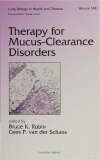 THERAPY FOR MUCUS-CLEARANCE DISORDERS_1