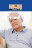 Diseases and Disorders Dementia