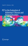PET in the Evaluation of Alzheimer's Disease and Related Disorders