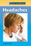 Diseases and Disorders Headaches