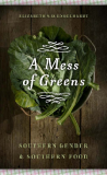A Mess of Greens