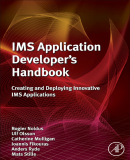 IMS Application Developer's Handbook Creating and Deploying Innovative IMS Applications