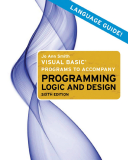 MICROSOFT® VISUAL BASIC® PROGRAMS TO ACCOMPANY PROGRAMMING LOGIC AND DESIGN