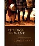Freedom from Want -  The Human Right to Adequate Food (Advancing Human Rights series)