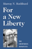 For a New Liberty - The Libertarian Manifesto Murray N. Rothbard
