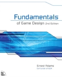.FUNDAMENTALSof Game DesignSECOND EDITIONErnest Adams.FUNDAMENTALS OF GAME DESIGN, SECOND