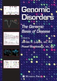 GENOMIC DISORDERS The Genomic Basis of Disease
