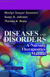 DISEASES AND DISORDERS A Nursing Therapeutics Manual - THIRD EDITION
