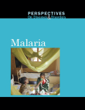 Perspectives on Diseases and Disorders Malaria