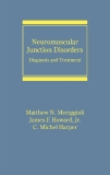 Neuromuscular Junction Disorders Diagnosis and Treatment