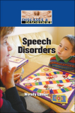 Diseases and Disorders: Speech Disorders