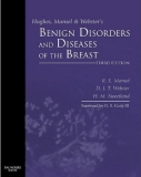 Hughes, Mansel & Webster's Benign Disorders and Diseases of the Breast