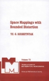 Space Mappings with Bounded Distortion