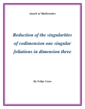 "Đề tài ""  Reduction of the singularities of codimension one singular foliations in dimension three """
