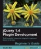 jQuery 1.4 Plugin Development Beginner's Guide