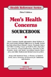 Men's Health Concerns SOURCEBOOK Third Edition
