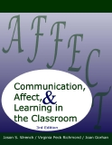 .Communication, Affect, & Learning in the ClassroomJason S. Wrench Virginia Peck Richmond Joan