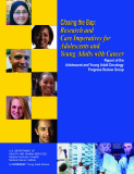 Closing the Gap: Research and Care Imperatives for  Adolescents and  Young Adults with Cancer
