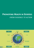 PROMOTING HEALTH IN SCHOOLS ROM EVIDENCE TO ACTION