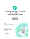 Environmental and Occupational  Causes of Cancer: A Review of Recent Scientifi c Literature