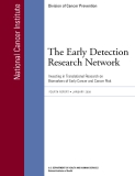 The Early Detection  Research Network: Investing in Translational Research on   Biomarkers of Early Cancer and Cancer Risk