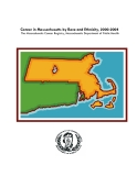 Cancer in Massachusetts by Race and Ethnicity, 2000-2004