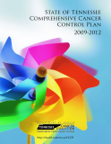 State of Tennessee  Comprehensive Cancer  Control Plan 2009-2012