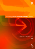 A Strategy for Cancer Control in Ireland - National Cancer Forum 2006