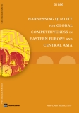 Harnessing Quality For Competitiveness In Eastern Europe And Central Asia