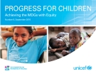 Progress For Children -  Achieving The MDGs With Equity