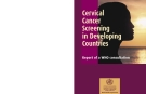 Cervical Cancer Screening In Developing Countries -  Report Of A WHO Consultation