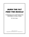 BURN THE FAT FEED THE MUSCLE Fat Burning Secrets of the World's Best Bodybuilders & Fitness Models