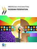 OECD Reviews Of Innovation Policy OECD Reviews Of Innovation Policy - Russian Federation 2011