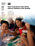 How Food Away From Home Affects Childrenzs Diet Quality