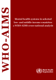 WHO-AIMS: Mental health systems in selected low- and middle-income countries: a WHO-AIMS cross-national analysis