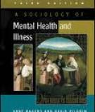 A sociology of mental health and illness Third edition